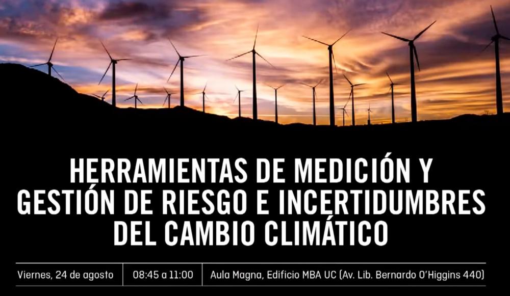 Seminario CLAPES UC: Herramientas de Medición y Gestión de Riesgo e Incertidumbres del Cambio Climático