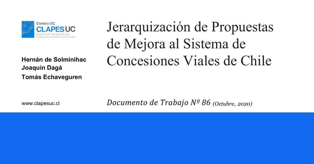 Nuevo Documento de Trabajo de CLAPES UC: Jerarquización de Propuestas de Mejora al Sistema de Concesiones Viales de Chile