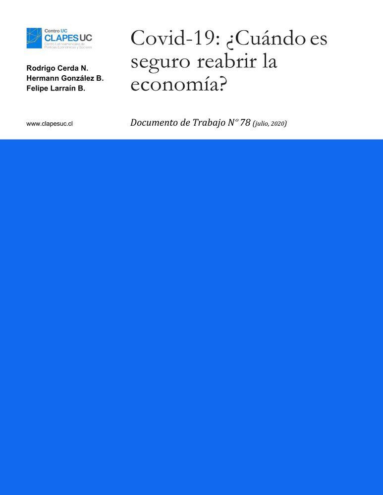 Doc. Trabajo N°78: Covid-19: ¿Cuándo es seguro reabrir la economía?