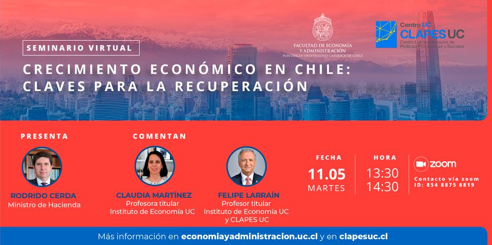 Seminario Crecimiento Económico en Chile: Claves para la Recuperación